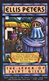 img - for By Ellis Peters Leper of Saint Giles (Brother Cadfael Mysteries) [Mass Market Paperback] book / textbook / text book