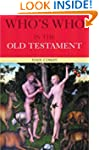 Who's Who in the Old Testament (Who's...