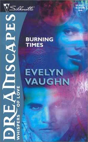 Burning Times, Evelyn Vaughn