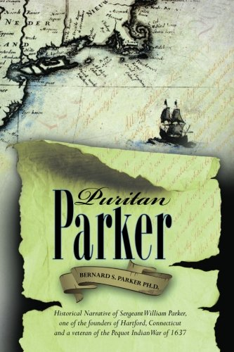 puritan-parker-historical-narrative-of-sergeant-william-parker-one-of-the-founders-of-hartford-conne