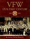 img - for VFW : Our First Century book / textbook / text book