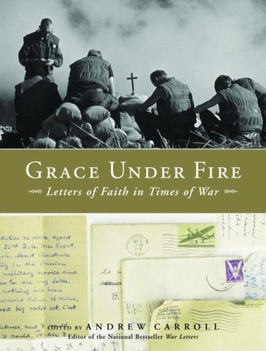 Image for Grace Under Fire: Letters of Faith in Times of War