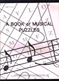 img - for A Book of Musical Puzzles book / textbook / text book