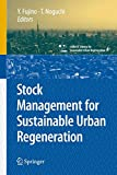 img - for Stock Management for Sustainable Urban Regeneration (cSUR-UT Series: Library for Sustainable Urban Regeneration) book / textbook / text book