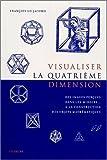 echange, troc Lo Jacomo - Visualisation de la quatrième dimension