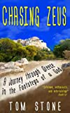 Chasing Zeus: A Journey Through Greece in the Footsteps of a God