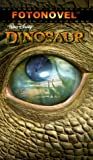 img - for Dinosaur (Fotonovel) book / textbook / text book
