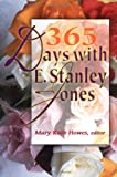 365 Days with E. Stanley Jones (068707309X) by Jones, E. Stanley