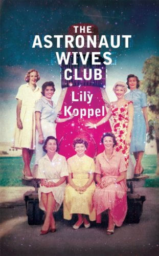 The Astronaut Wives Club (English Edition)
