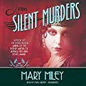 Silent Murders: Roaring Twenties , Book 2 Audiobook by Mary Miley Narrated by Tavia Gilbert