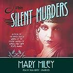 Silent Murders: Roaring Twenties , Book 2 | Mary Miley
