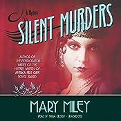 Silent Murders: Roaring Twenties , Book 2 | [Mary Miley]