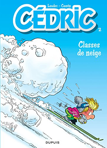 Cédric, tome 2 : Classes de neige