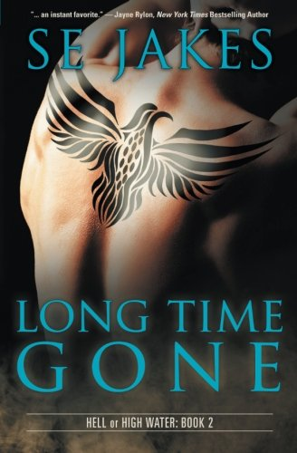 Long Time Gone: Volume 2 (Hell or High Water)