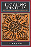 Juggling Identities: Identity and Authenticity Among the Crypto-Jews