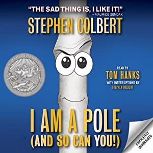 I Am a Pole (And So Can You!) | [Stephen Colbert]