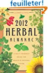 Llewellyn's Herbal Almanac 2012: A Do...