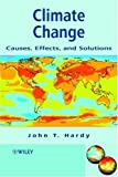 Climate change :  causes, effects, and solutions /