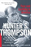 Fear And Loathing In America: The Brutal Odyssey of an Outlaw Journalist (Gonzo Letters) (068487315X) by Hunter S. Thompson