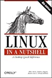 img - for Linux in a Nutshell by Siever, Ellen Published by O'Reilly Media 6th (sixth) edition (2009) Paperback book / textbook / text book