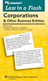 Law in a Flash Cards: Corporations & Other Business Entities, 2013 Edition (Emanuel Law in a Flash)