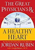 The Great Physician's Rx for a Healthy Heart (Rubin Series) (078521433X) by Rubin, Jordan