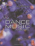 img - for The Dance Music Manual: Tools, Toys and Techniques by Snoman, Rick (2004) Paperback book / textbook / text book