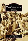 The California Delta (CA) (Images of America)