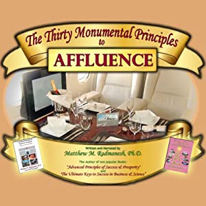 The Thirty Monumental Principles to Affluence Audiobook