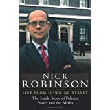 Live From Downing Streetby Nick Robinson