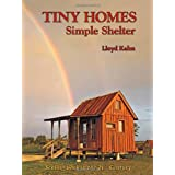 Tiny Homes: Simple Shelter ~ Lloyd Kahn