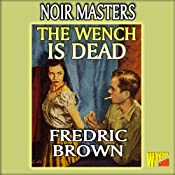 The Wench Is Dead | [Fredric Brown]