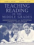 Teaching Reading in the Middle Grades: Understanding and Supporting Literacy Development, MyLabSchool Edition