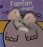 echange, troc Klaartje van der Put - Fanfan l'éléphant