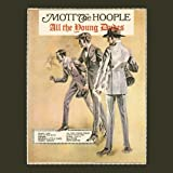 All The Young Dudes [Vinyl] Mott The Hoople