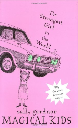 Magical Kids: The Invisible Boy and The Strongest Girl in the World