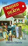Tagged for Death (Sarah Winston Garage Sale Mysteries)