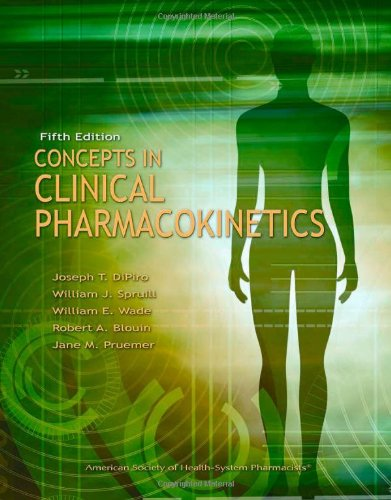 Concepts in Clinical Pharmacokinetics, 5th Edition