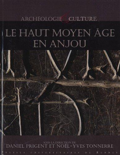 Le Haut Moyen Age en Anjou