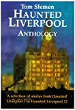 img - for Haunted Liverpool Anthology book / textbook / text book