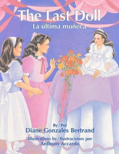 The Last Doll / La Ultima Muneca
