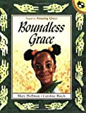 Boundless Grace (Picture Puffins) (0140556672) by Hoffman, Mary