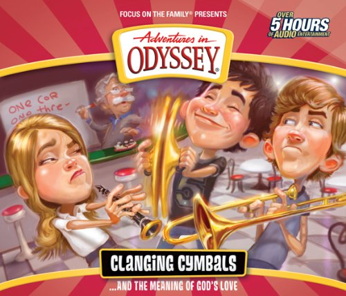clanging-cymbals-and-the-meaning-of-gods-love-cd-adventures-in-odyssey-audio-numbered
