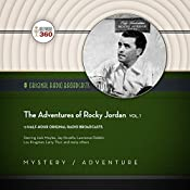 The Adventures of Rocky Jordan, Vol. 1: The Classic Radio Collection |  Hollywood 360