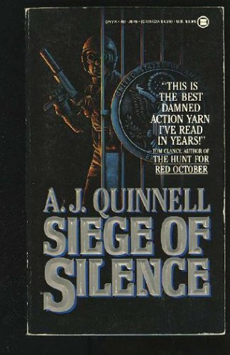 Siege of Silence (Onyx), A. J. Quinnell