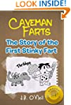 Caveman Farts: The Story of the First...