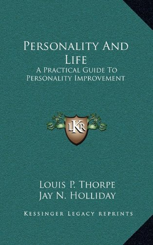 Personality and Life: A Practical Guide to Personality Improvement