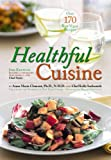 img - for Healthful Cuisine: Accessing the Lifeforce Within You Through Raw and Living Foods book / textbook / text book