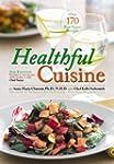 Healthful Cuisine: 2nd Edition