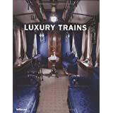 Luxury trains. Ediz. Multilinguedi Priya Bhansali